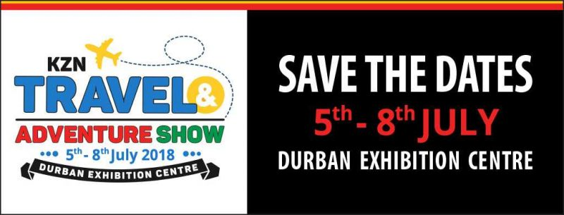 KZN Travel & Adventure Show 2018 - Durban Exhibition Centre